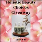 Holistic Beauty Choices Giveaway Ends 1/29