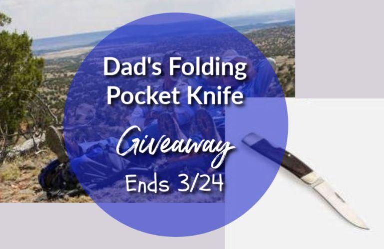 Dad's Folding Pocket Knife Giveaway ends 3/24