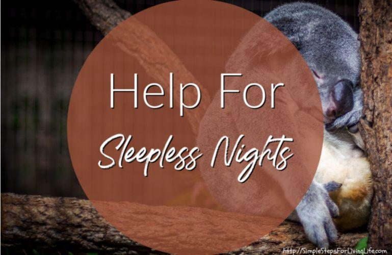 Help For Sleepless Nights