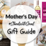 Mother's Day Gift Guide #StandWithSmall