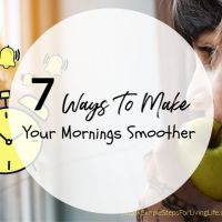 7 Ways To Make Your Mornings Smoother