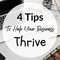 4 Tips To Help Your Business Thrive