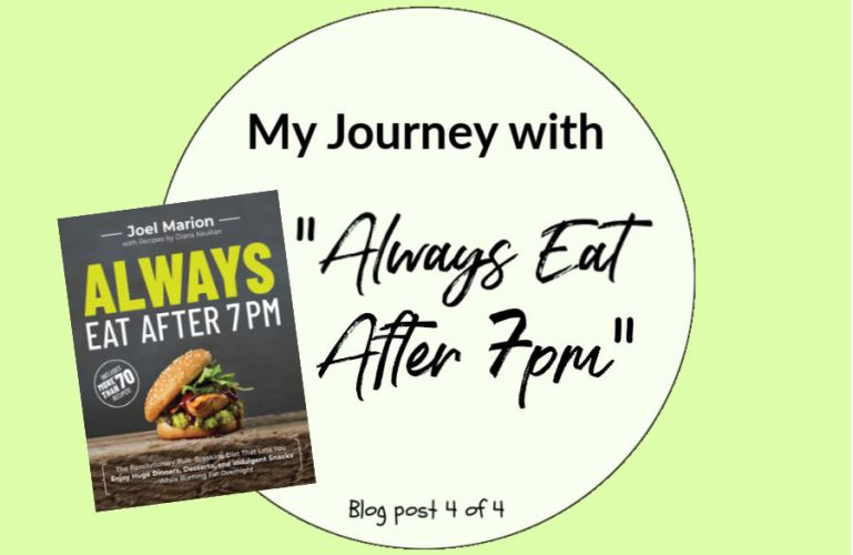 """I'M ALL IN WITH """"ALWAYS EAT AFTER 7 PM"""" (POST 4 OF 4)"""