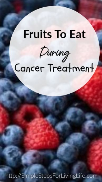 Fruits To Eat During Cancer Treatment