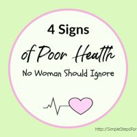 4 Signs of Poor Health No Woman Should Ignore