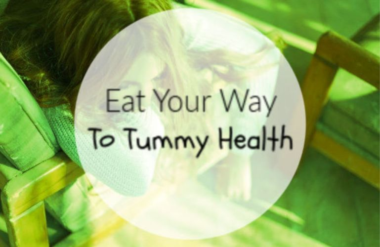 Eat Your Way To Tummy Health