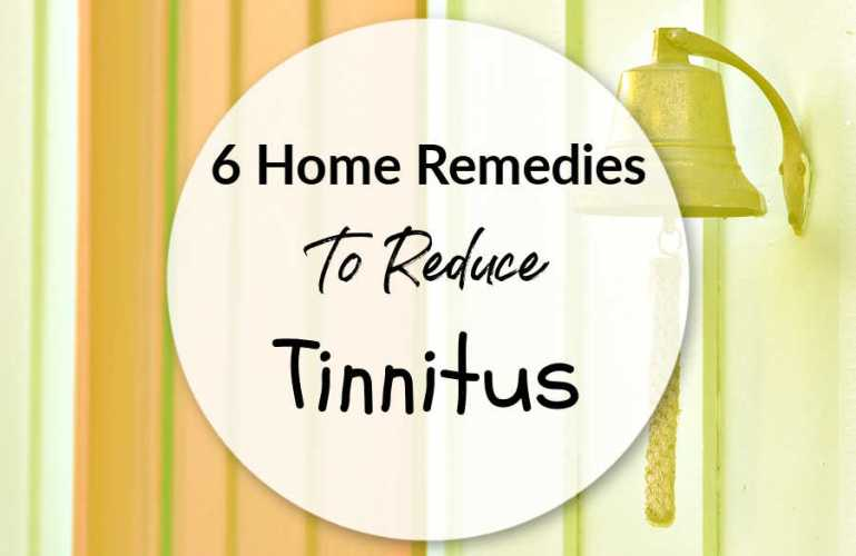 6 Home Remedies To Reduce Tinnitus