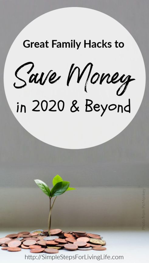 Great Family Hacks to Save Money in 2020 and Beyond