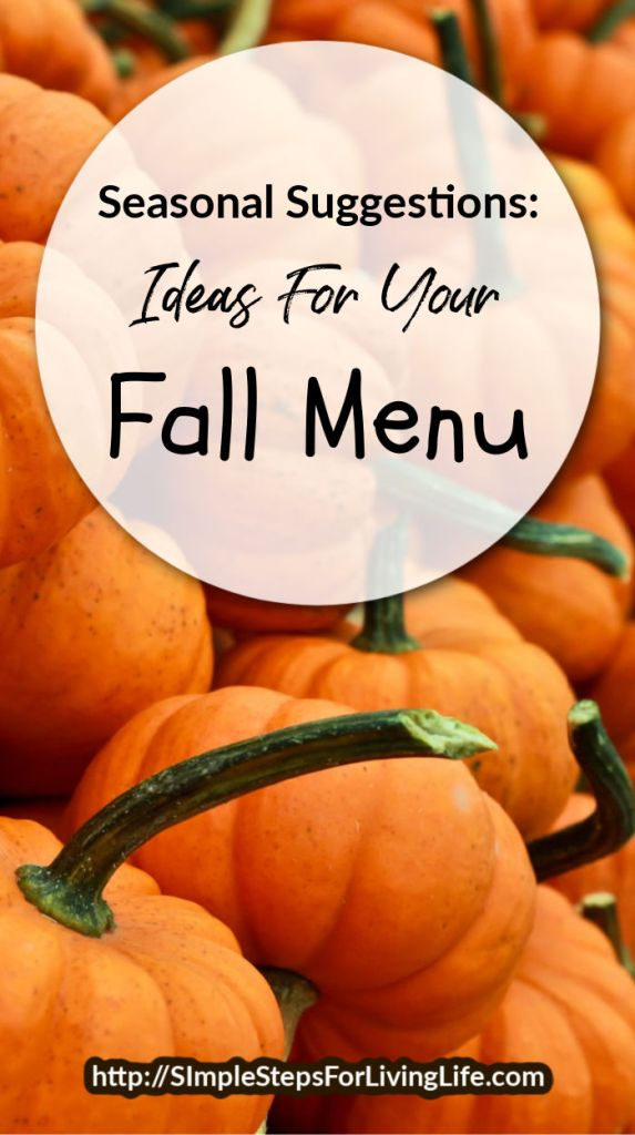 ideas for your fall menu