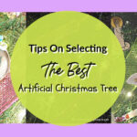 Tips On Selecting The Best Artificial Christmas Tree