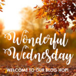 Wonderful Wednesday Link Party!