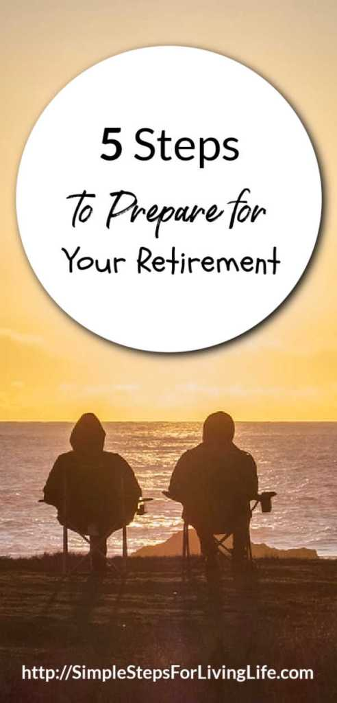 Steps to Prepare for Your Retirement Right Now