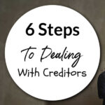 6 Steps To Dealing With Creditors