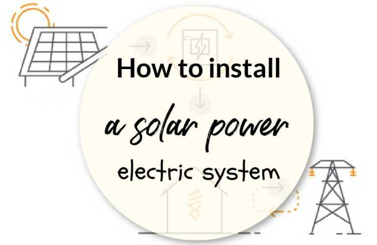 How to install a solar power electric system