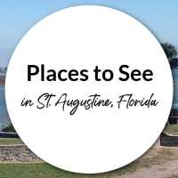 Places to See in St. Augustine, Florida