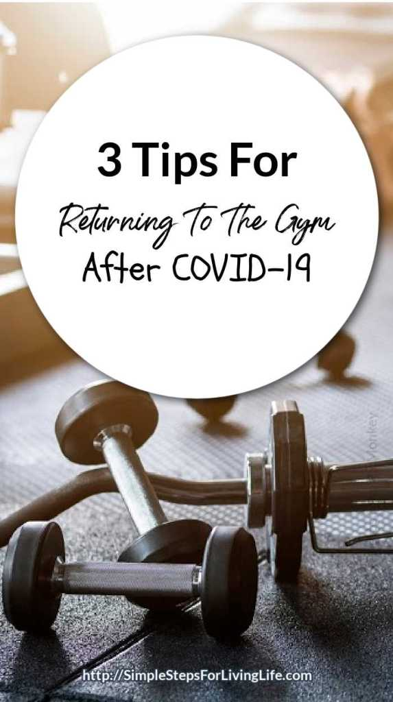 3 tips for returnin to the gym after covid 19