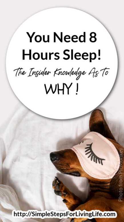 You Need 8 Hours Sleep