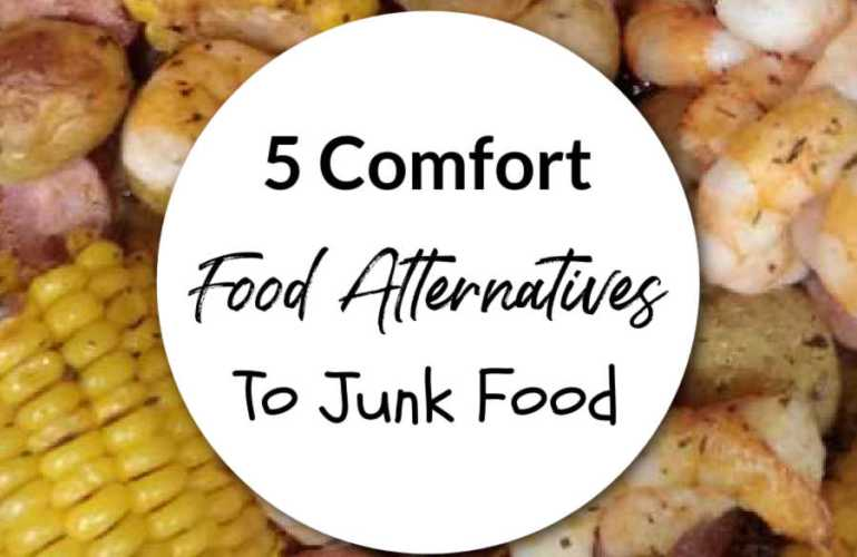5 Comfort Food Alternatives To Junk Food
