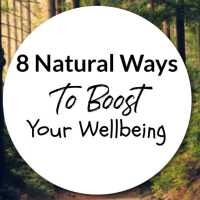 8 Natural Ways To Boost Your Wellbeing