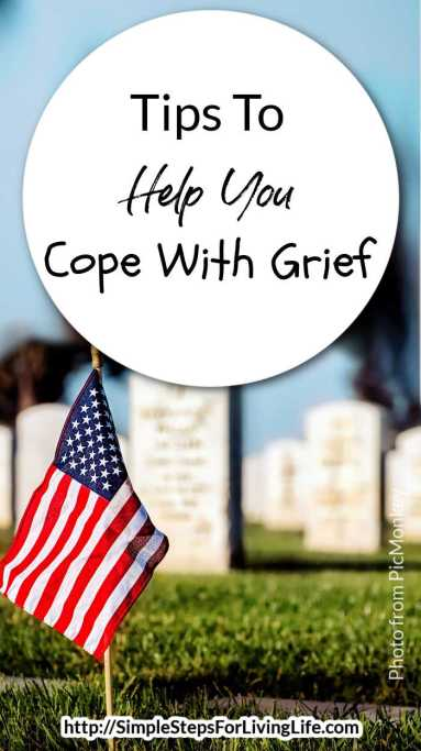 Tips To Help You Cope With Grief