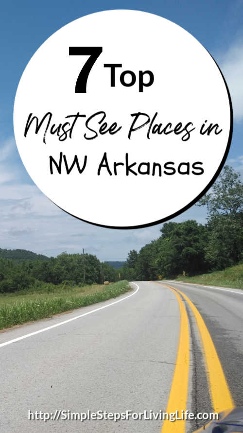 Are you visiting Northwest Arkansas soon? Check out these 7 top must see places in Northwest Arkansas.