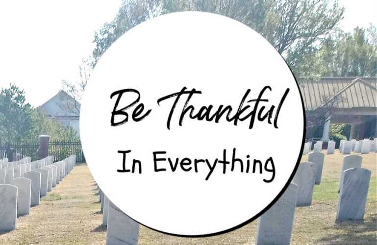 Be Thankful In Everything