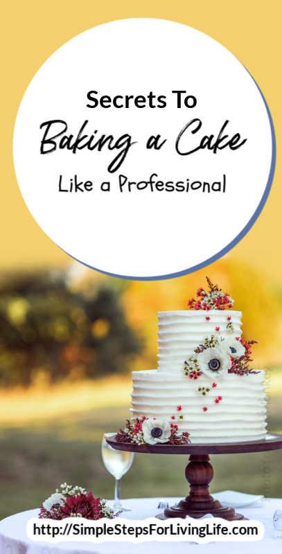 secrets to backing a cake like a professional pin