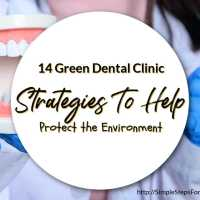 14 Green Dental Clinic Strategies To Help Protect the Environment