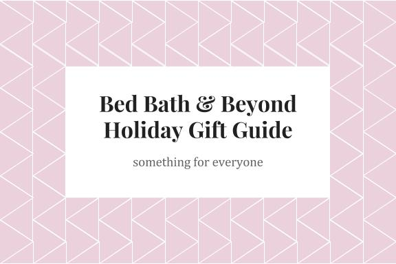 SleighTheHoliday: Gifting With Bed, Bath & Beyond