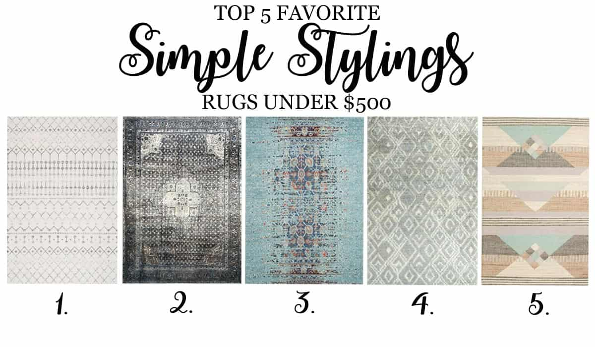 Top 5 Friday Top 5 Favorite Area Rugs Under 500
