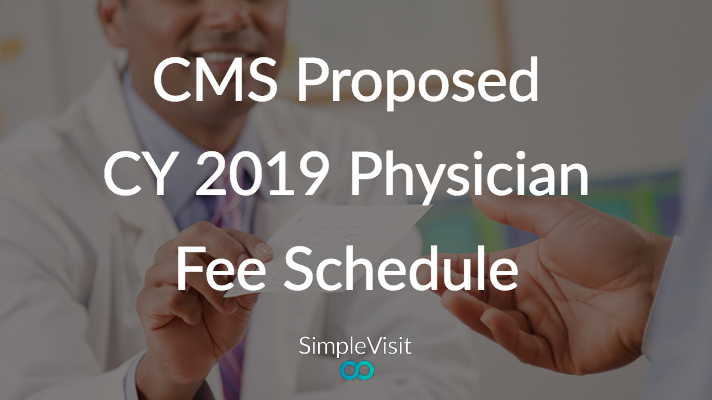 Telemedicine Advances in CMS Proposed CY 2019 Physician Fee Schedule
