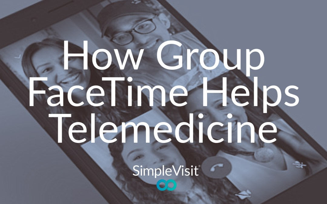 Apple's Group FaceTime Feature Expands Virtual Care Options