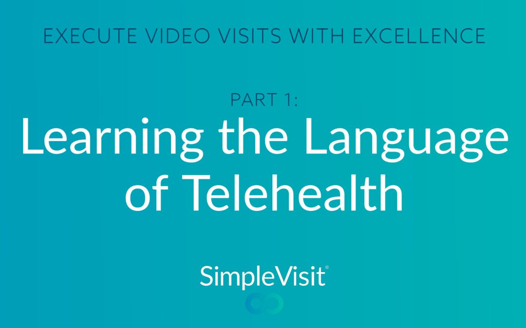 Experience Telehealth: Learn the Language