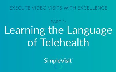 Experience Telehealth: Learn the Language