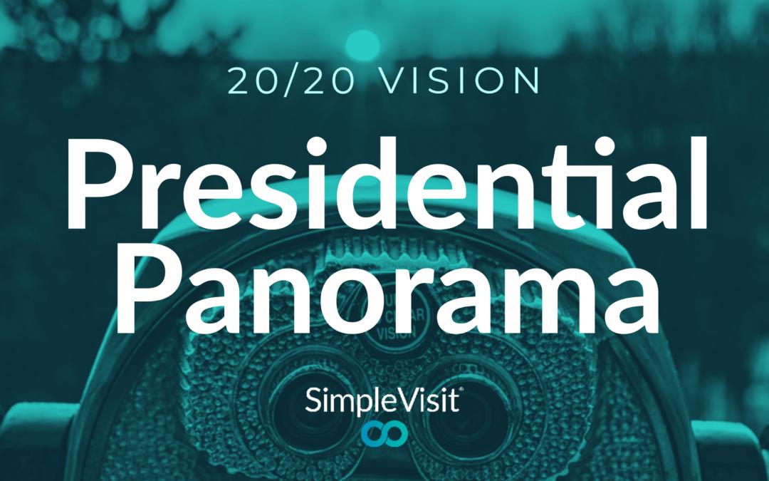 20/20 Vision: Presidential Panorama