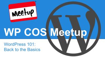 WordPress 101: Back to the Basics Meetup Recap