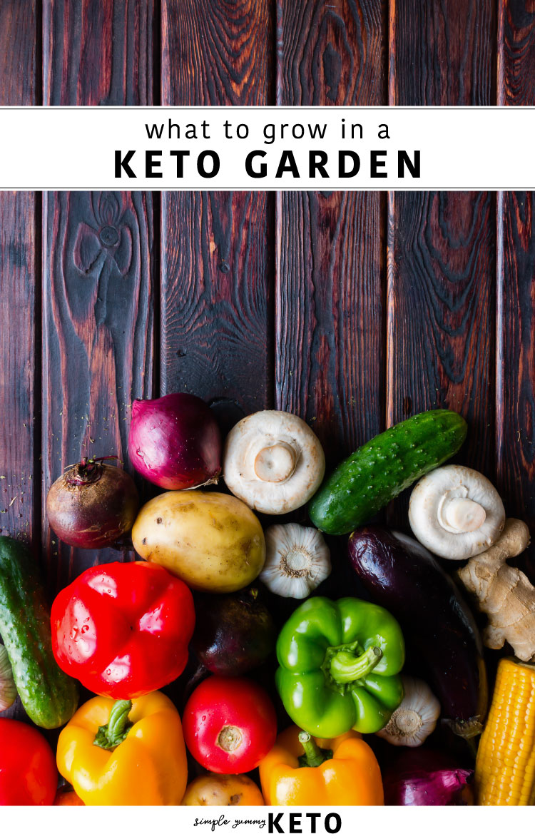 what to grow in a keto garden