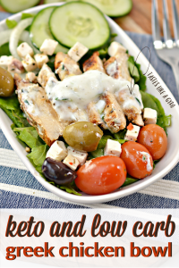 keto and low carb greek chicken bowl recipe
