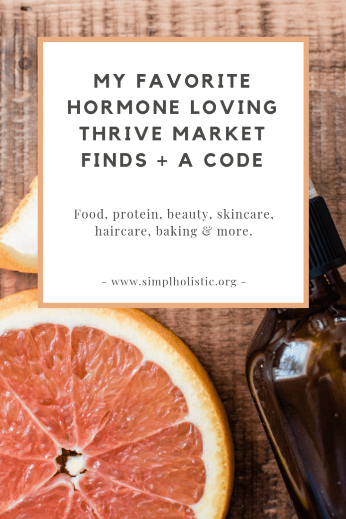 My go-to hormone loving Thrive Market finds. Give it a try + you get 25% off & free shipping!