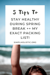 stay healthy on spring break