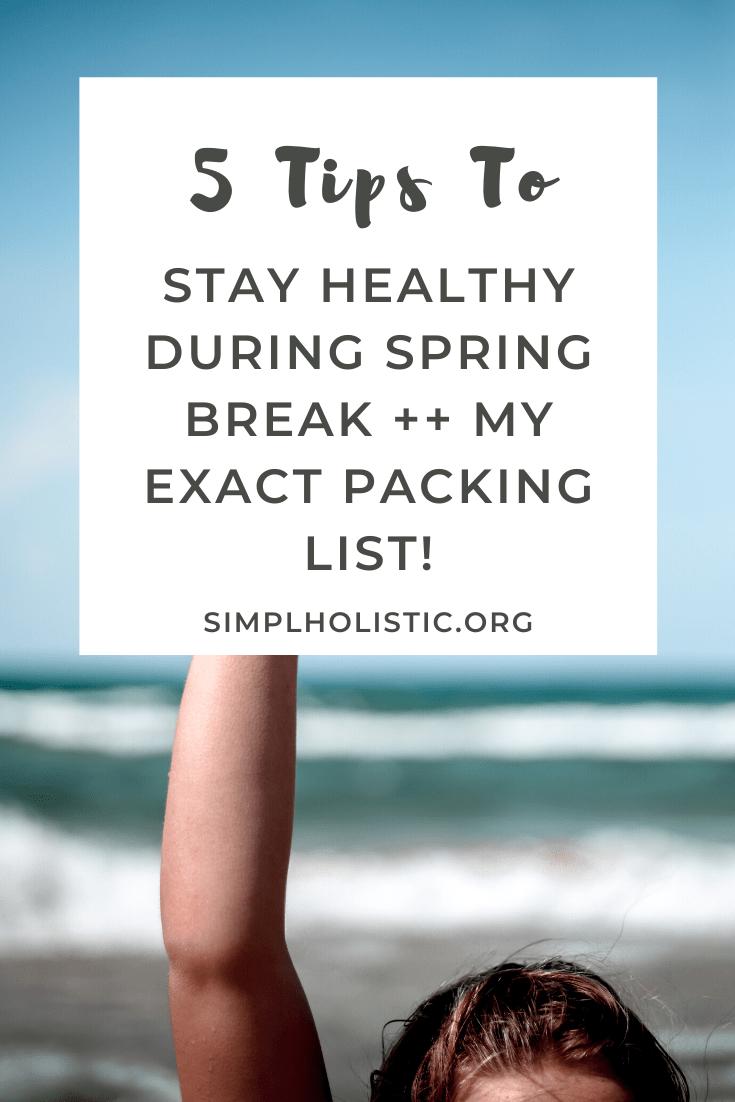 stay healthy on spring break