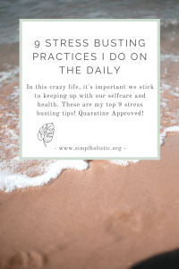 9-Stress-Busting-Practices-I-Do-Daily-Coronavirus-Quarantine-Approved