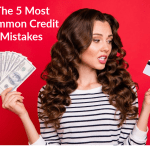 The 5 Most Common Credit Mistakes