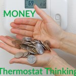 Money – Thermostat Thinking