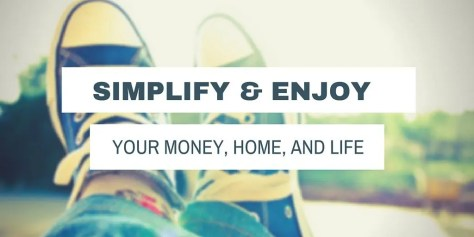 Learn how you can reduce stress with your money, home, and life by simplifying. Learn how you can make this year your best ever.