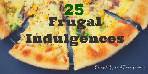 Frugal Indulgences (1)