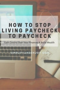 Simplifying your finances can be an effective way to break the living paycheck to paycheck cycle. The first step is to find and fix your money leaks.