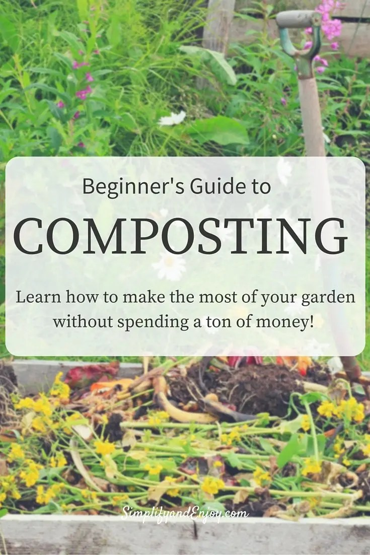 Enjoy Gardening Without The Breaking Your Back With This: Simplify Gardening: How To Start A Compost Pile