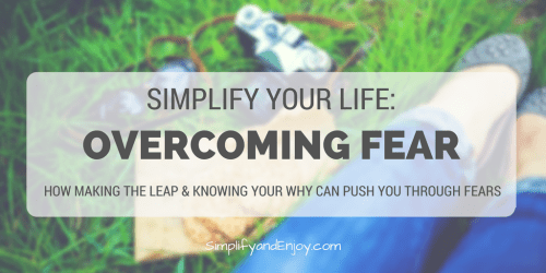 overcoming-fear-simplify-and-enjoy