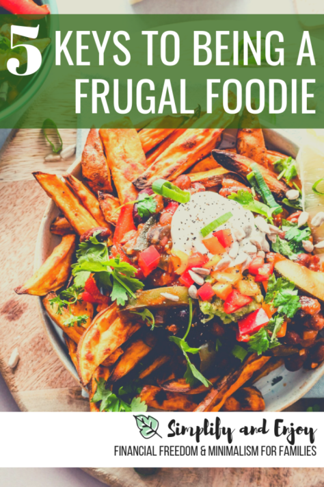 Love to eat well and taste new dishes? Here are five essential tips on becoming a frugal foodie! #food #money #frugalfoodie #foodie